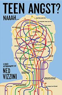 Teen Angst? Naaah…, by Ned Vizzini