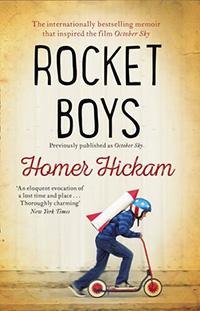 Rocket Boys, by Homer Hickam